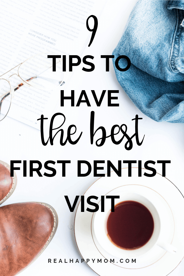 9 Easy Tips to Ensure Your Child Has the Best First Dentist Visit
