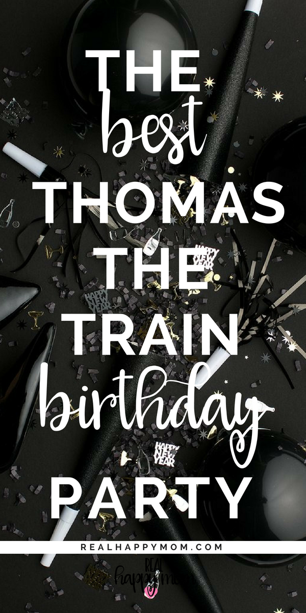 The Best Thomas the Train Birthday Party
