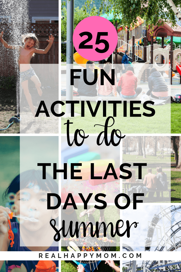 collage of pictures with text overlay activities to do the last days of summer