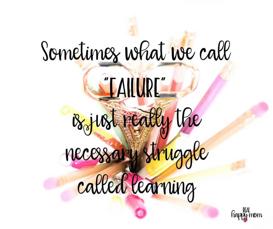 """Sensational Quotes for Busy Moms You Need to See - Sometimes what we call """"failure"""" is just really the necessary struggle called learning."""