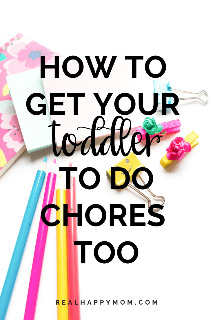 How to Get Your Toddler to Do Chores Too