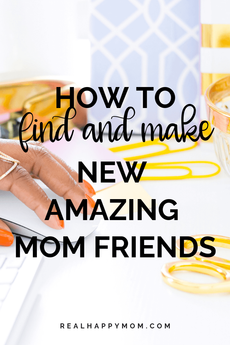 How to Find and Make New Amazing Mom Friends