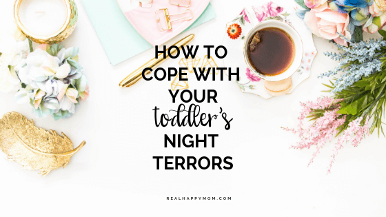 How To Cope With Your Toddler's Night Terrors