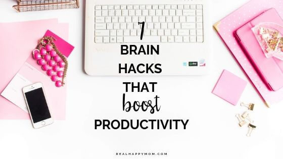 7 Brain Hacks That Boost Productivity