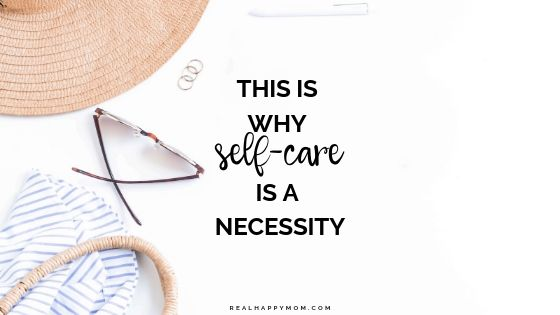 This is Why Self-Care is a Necessity