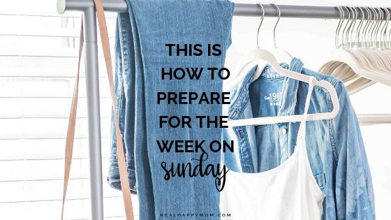 This is How to Prepare for the Week on Sunday