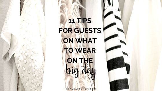 11 Tips for Guests on What to Wear on the Big Day