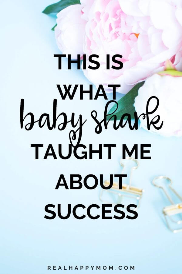 This is What Baby Shark Taught Me About Success