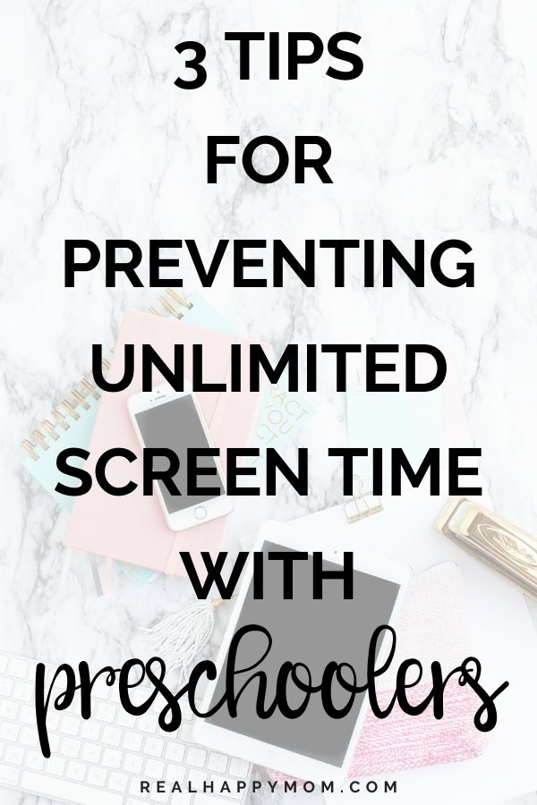 3 Tips for Preventing Unlimited Screen Time in Preschoolers