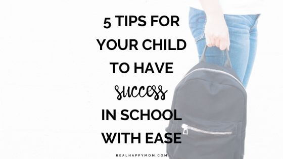 5 Tips for Your Child to Have Success in School With Ease