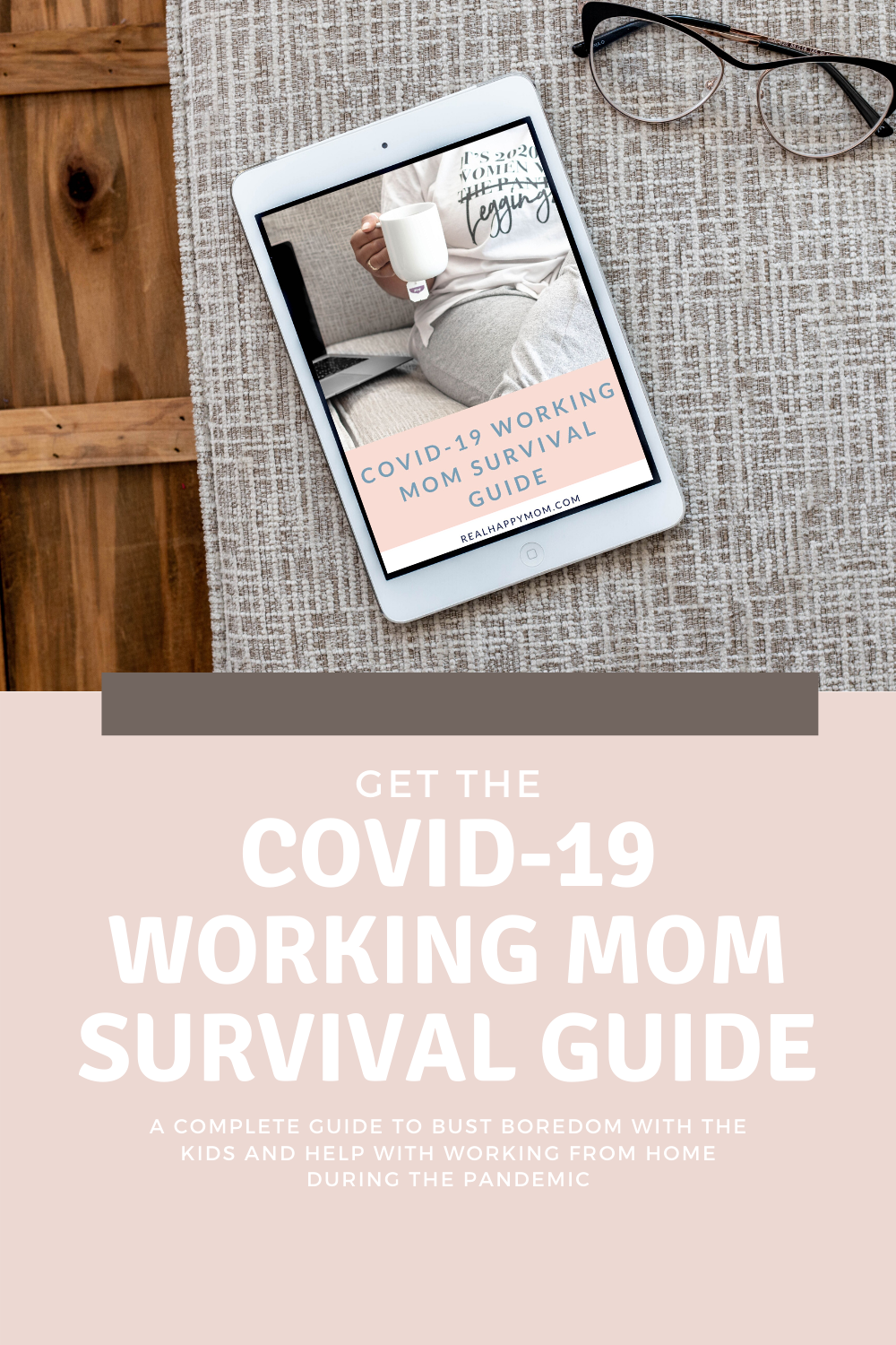 COVID-19 Working Mom Survival Guide