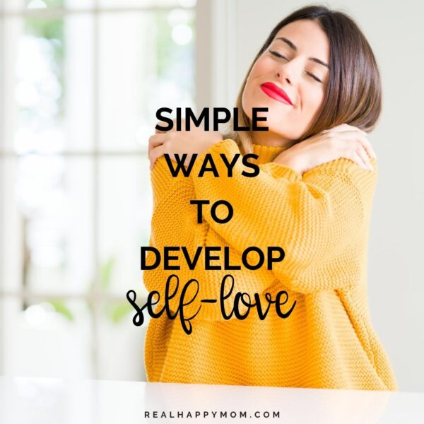 Simple Ways to Develop Self-Love