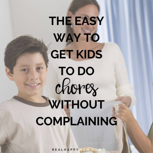 The Easy Way to Get Kids to do Chores Without Complaining