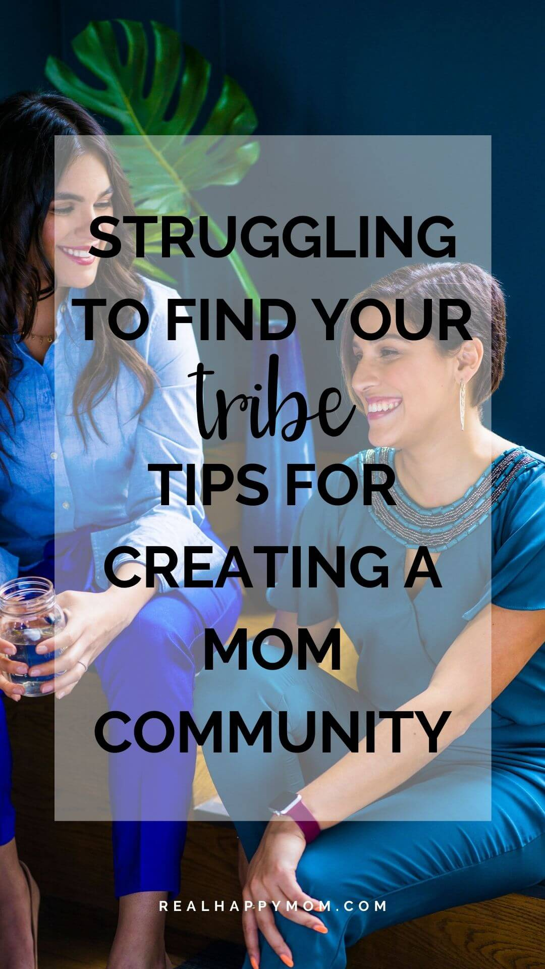 Struggling to Find Your Tribe? Tips for Creating a Mom Community