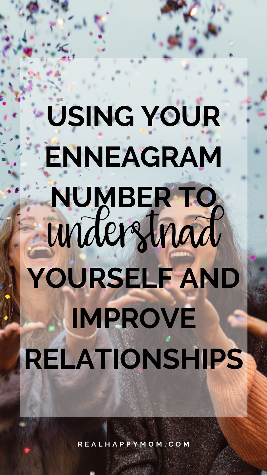 Using Your Enneagram Number to Understand Yourself and Improve Relationships