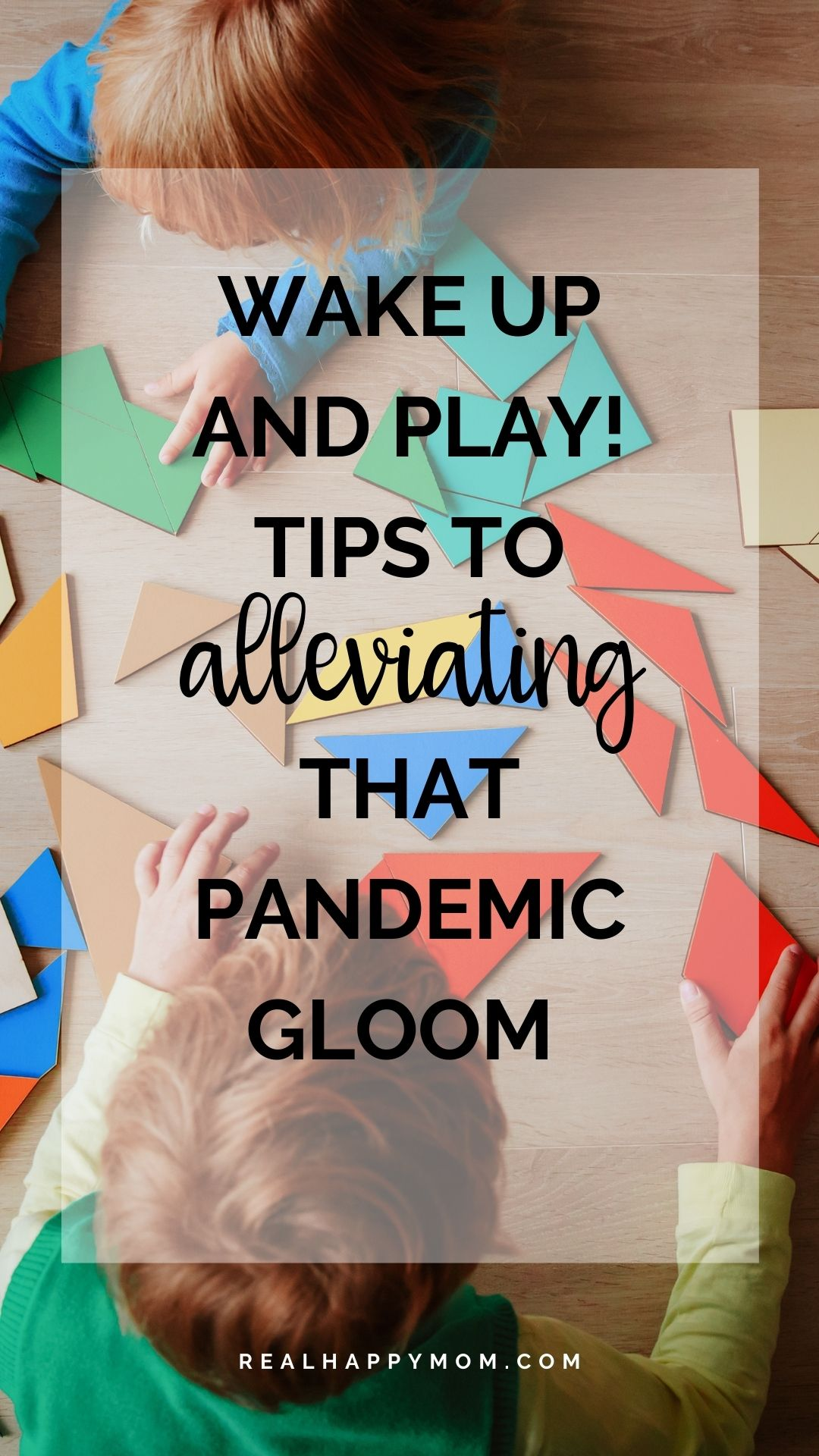 Wake Up and Play! Tips to Alleviating that Pandemic Gloom