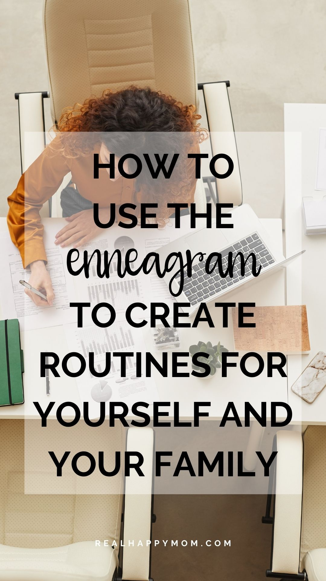 How to Use the Enneagram to Create Routines from Yourself and Your Family